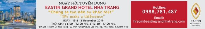 EASTIN GRAND HOTEL NHA TRANG - THÔNG BÁO NGÀY HỘI TUYỂN DỤNG - NGÀY 15,16/11/2019